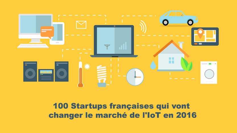 100 startups francaises spécialisées dans l'IoT