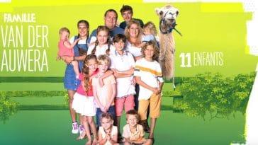 Familles nombreuses : la vie en XXL : Les secret du bonheur des Van Der Auwera, 11 enfants, de leur rencontre à leur quotidien